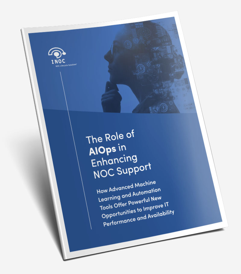 White Paper: The Role of AIOps in Enhancing NOC Support